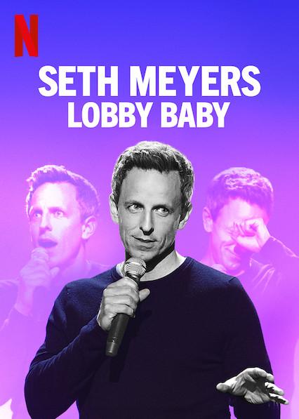 Seth Meyer's Lobby Baby is truly funny